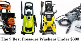 The 9 Best Pressure Washers Under $300 Reviews and Guide (2019 Edition)