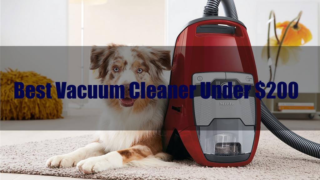 Best-Vacuum-Cleaner-Under-200