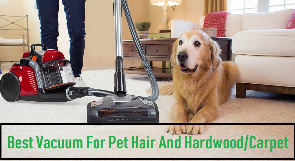 best-vacuum-for-pet-hair-and-hardwood-floors-and-carpet