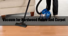 Best-Vacuum-for-Hardwood-Floors-And-Carpet