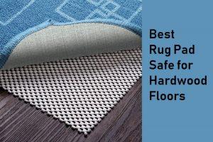 Best-Area-Rug-Pads-For-Hardwood-Floors